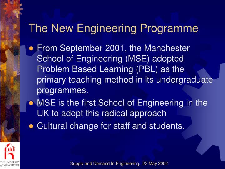 The new engineering programme