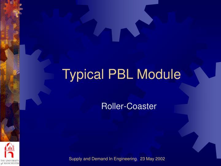 Typical PBL Module