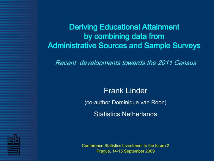 Deriving Educational Attainment