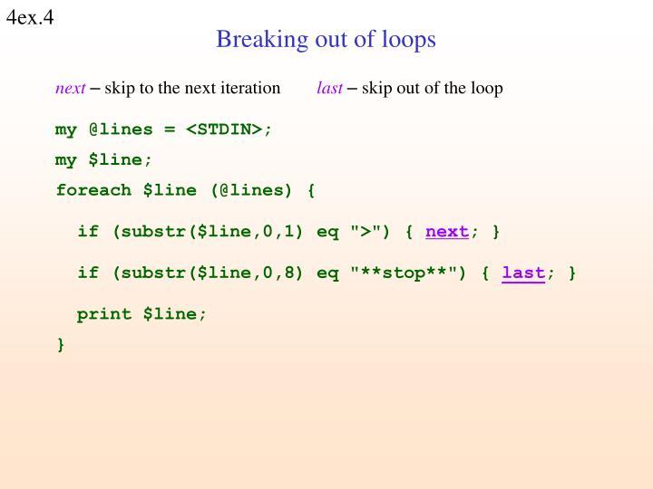 Breaking out of loops