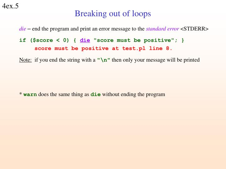 Breaking out of loops
