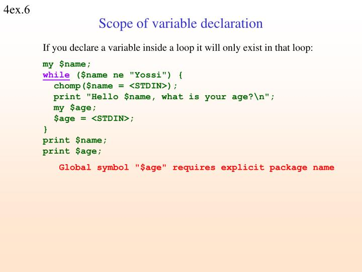 If you declare a variable inside a loop it will only exist in that loop: