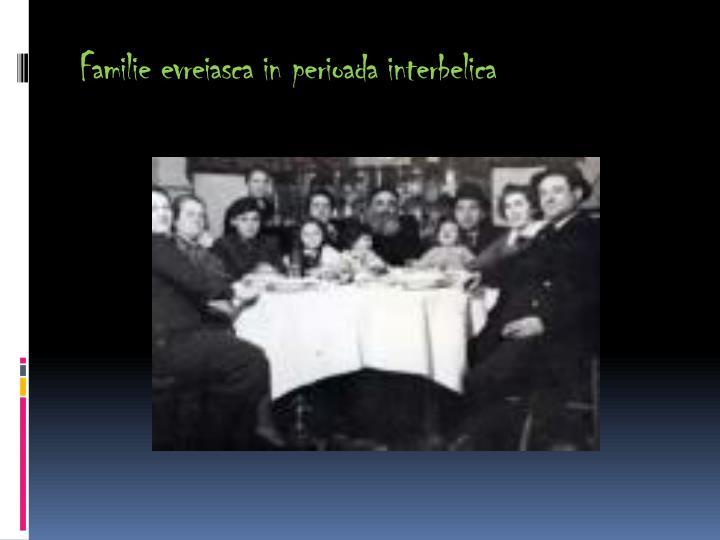 Familie evreiasca in perioada interbelica
