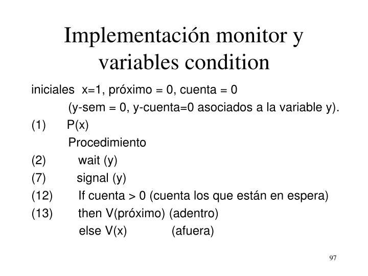 Implementación monitor y variables condition