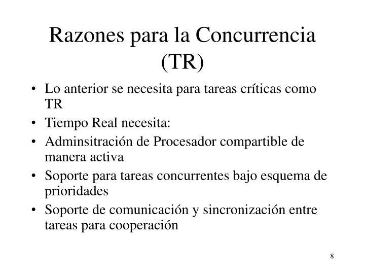 Razones para la Concurrencia (TR)