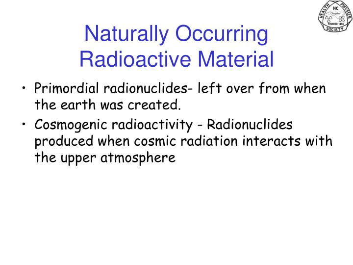 Naturally Occurring Radioactive Material