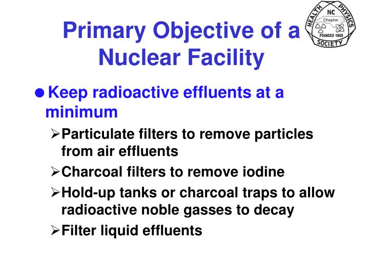 Primary Objective of a Nuclear Facility