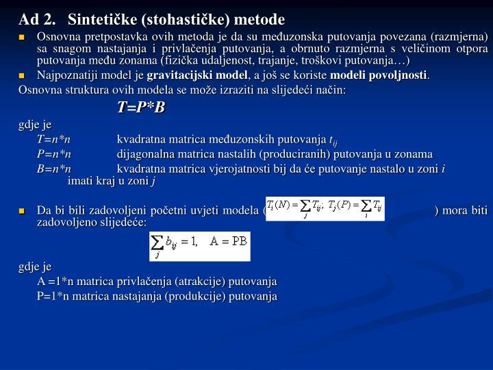 Ad 2.Sintetičke (stohastičke) metode