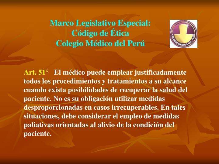Marco Legislativo Especial: