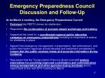 emergency preparedness council discussion and follow up
