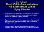 key finding 1 timely public communications are essential and can be highly effective