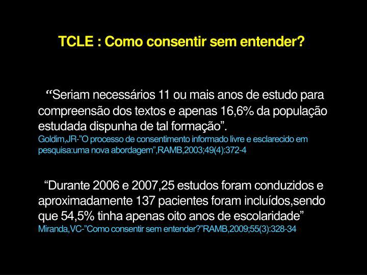 TCLE : Como consentir sem entender?
