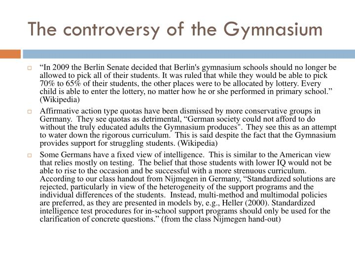 The controversy of the Gymnasium