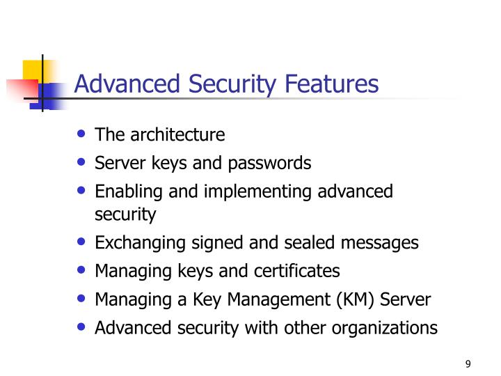 Advanced Security Features