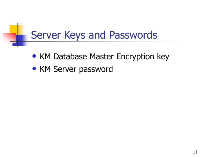Server Keys and Passwords