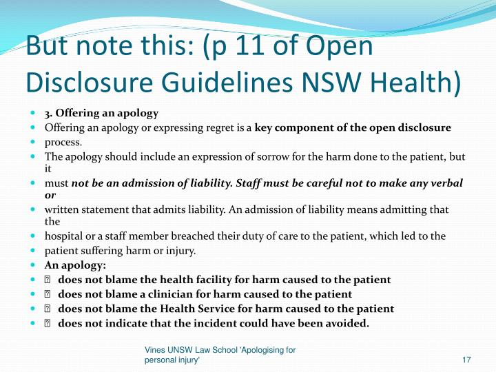 But note this: (p 11 of Open Disclosure Guidelines NSW Health)