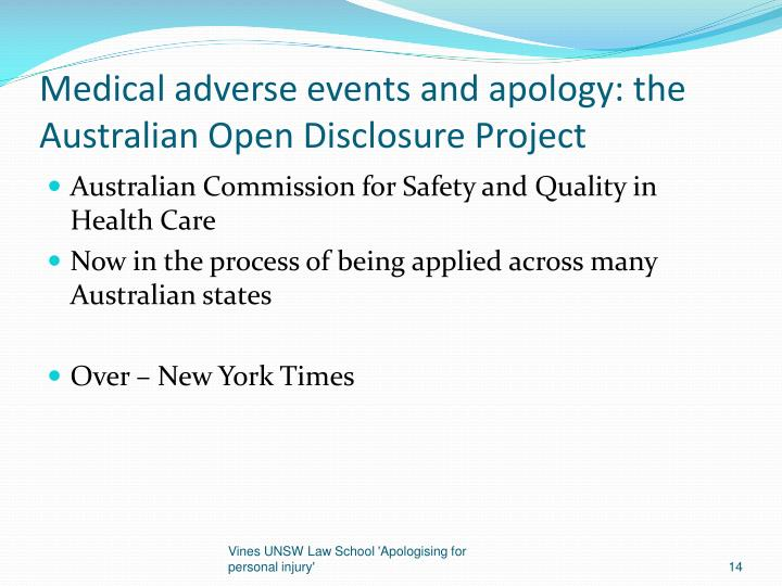 Medical adverse events and apology: the Australian Open Disclosure Project