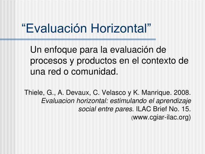 """""""Evaluación Horizontal"""""""