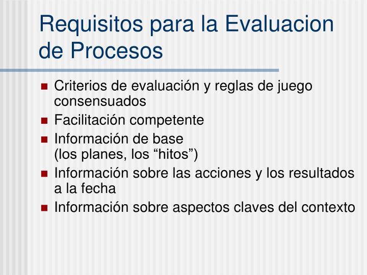 Requisitos para la Evaluacion de Procesos