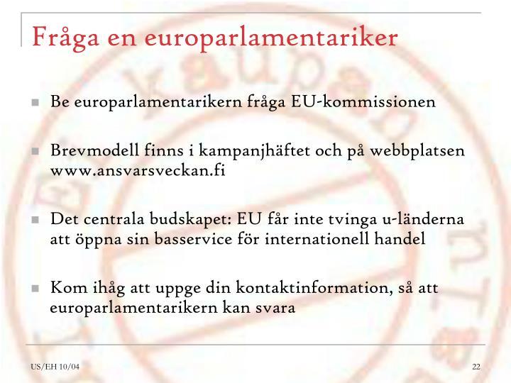 Fråga en europarlamentariker