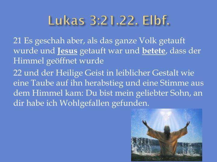 Lukas 3:21.22.