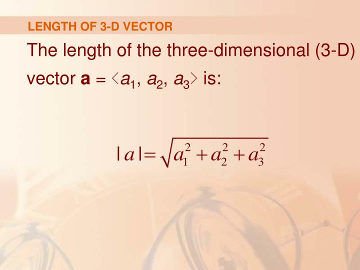 LENGTH OF 3-D VECTOR