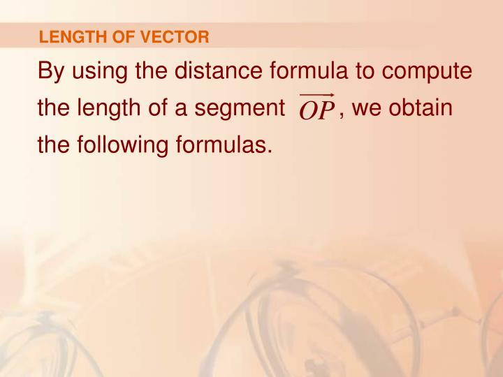LENGTH OF VECTOR
