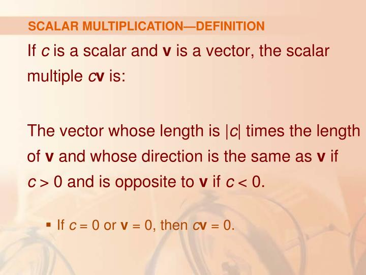SCALAR MULTIPLICATION—DEFINITION