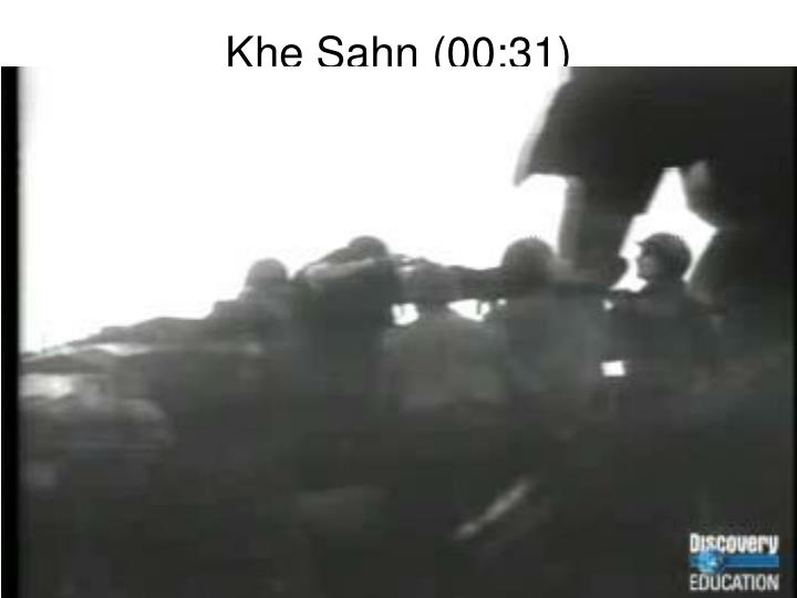 Khe Sahn (00:31)