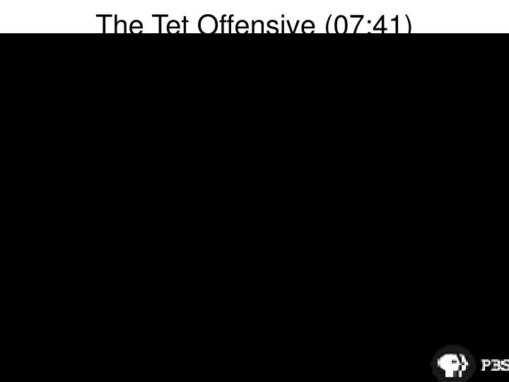 The Tet Offensive (07:41)