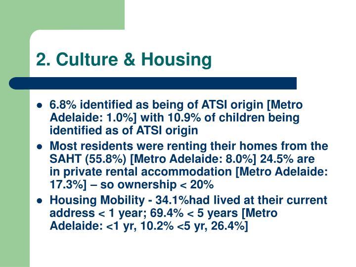 2. Culture & Housing