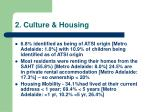 2 culture housing
