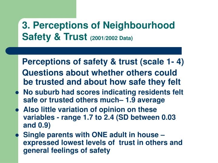 3. Perceptions of Neighbourhood Safety & Trust