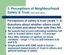 3 perceptions of neighbourhood safety trust 2001 2002 data