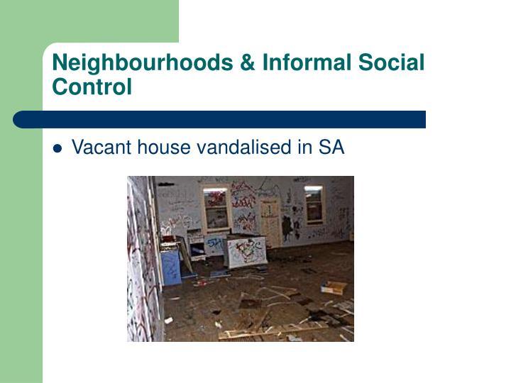 Neighbourhoods & Informal Social Control