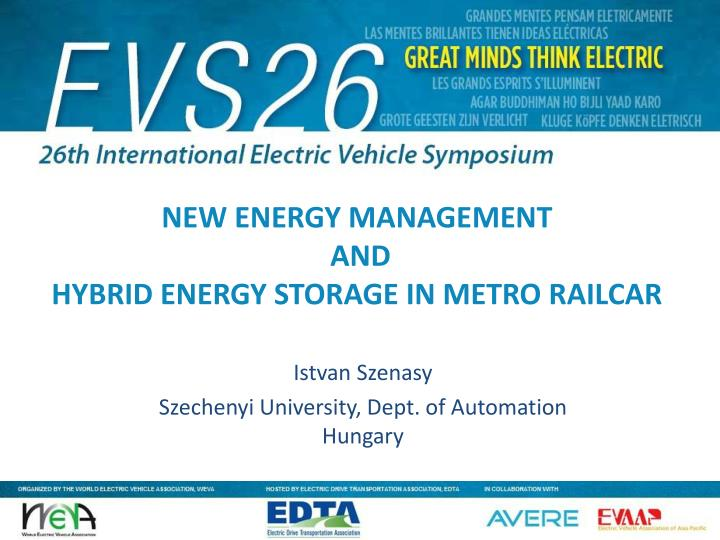 New energy management and hybrid energy storage in metro railcar