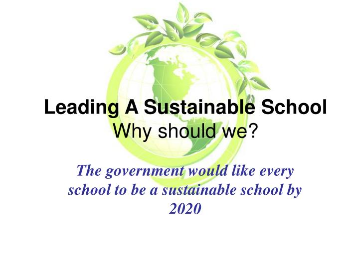 Leading A Sustainable School