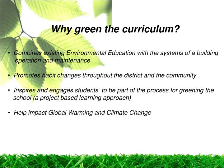 Why green the curriculum?