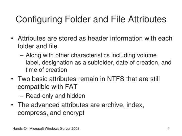 Configuring Folder and File Attributes
