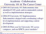 academic collaboration university 101 the career center