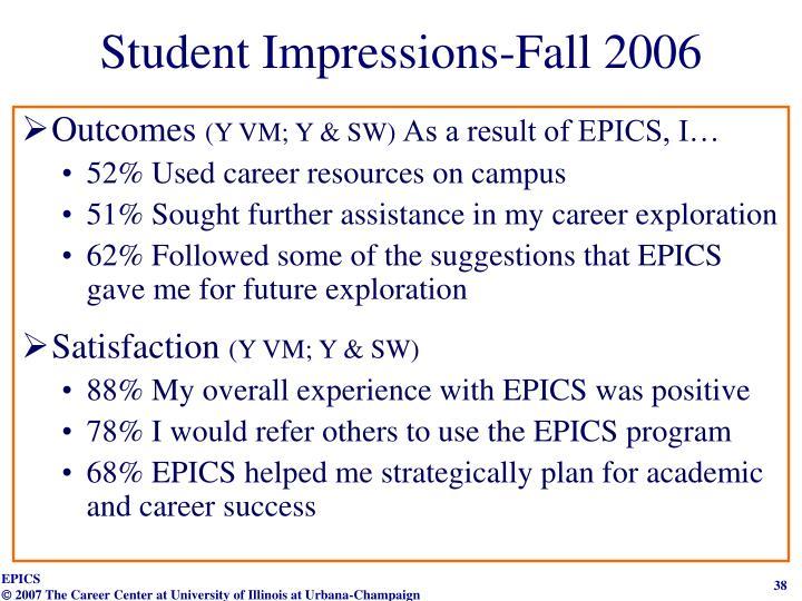 Student Impressions-Fall 2006
