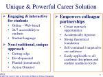 unique powerful career solution