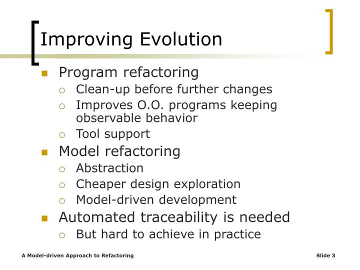Improving evolution