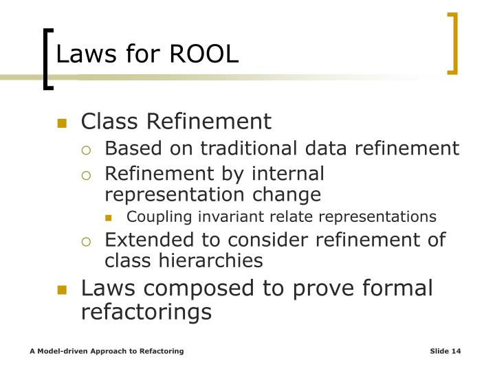 Laws for ROOL