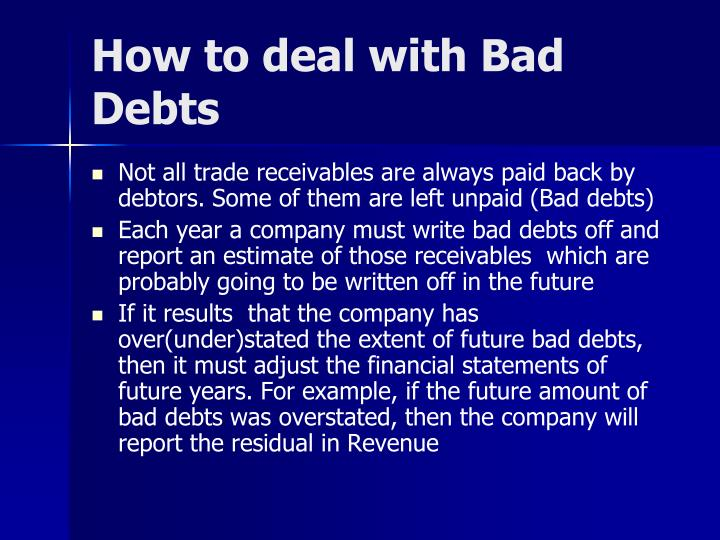 How to deal with Bad Debts