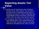 reporting assets fair value