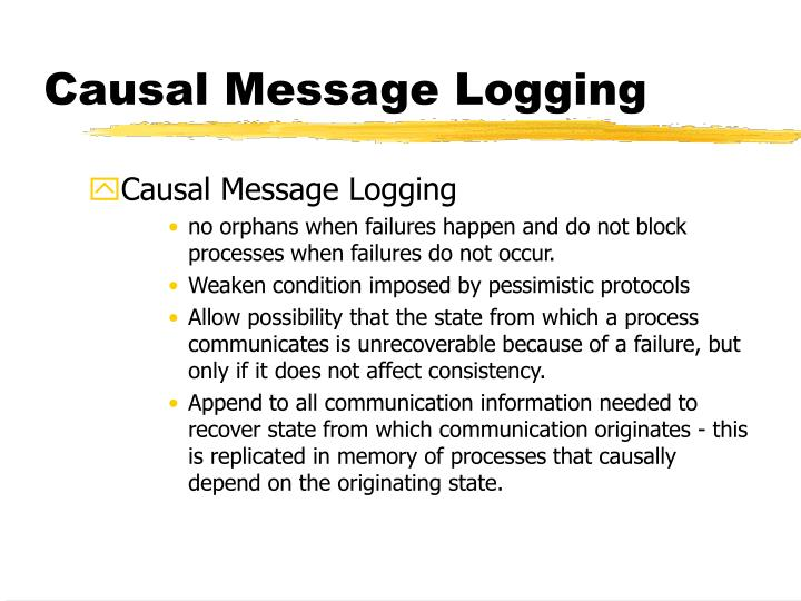 Causal Message Logging