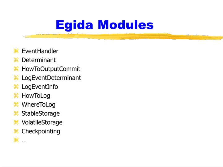 Egida Modules