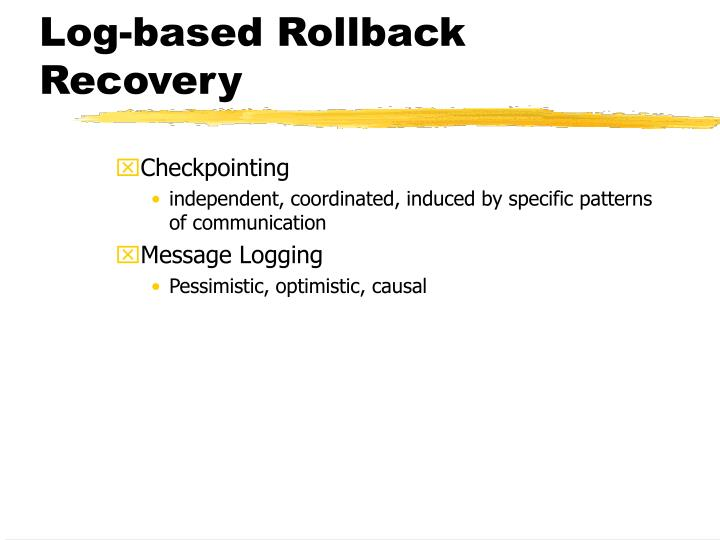 Log-based Rollback Recovery