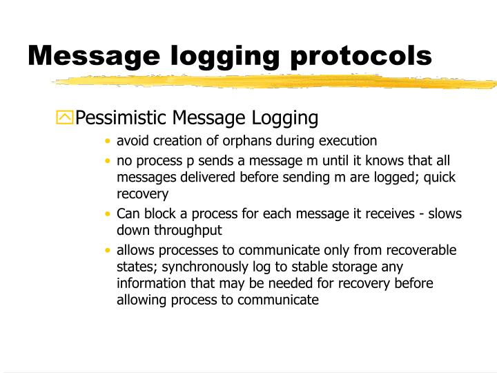 Message logging protocols